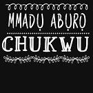 Mmadu aburo Chukwu : Igbo inspired T shirt by Learn Igbo Now