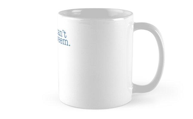I Can't Sweem. Mug