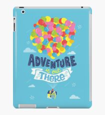 Adventure is out there iPad Case/Skin