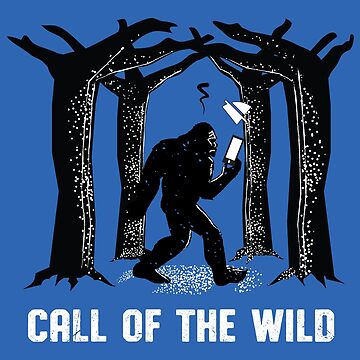 Bigfoot Call Of The Wild by oberdoofus
