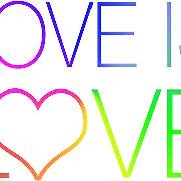 Love Is Love Rainbow Thin Typography  by SpaceAlienTees