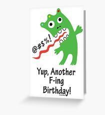 Expletive Birthday  ll - card   Greeting Card