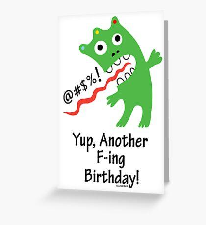 Expletive Birthday  ll - card   Greeting Card