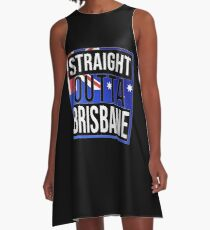 Straight Outta Brisbane Retro Style - Gift For An Australian From Brisbane in Queensland , Design Has The Australia Flag Embedded A-Line Dress