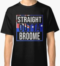 Straight Outta Broome Retro Style - Gift For An Australian From Broome in Western Australia , Design Has The Australia Flag Embedded Classic T-Shirt