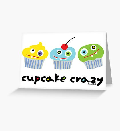 Cupcake Crazy ll - card  Greeting Card
