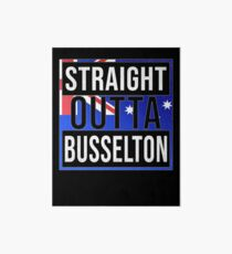 Straight Outta Busselton Retro Style - Gift For An Australian From Busselton in Western Australia , Design Has The Australia Flag Embedded Art Board