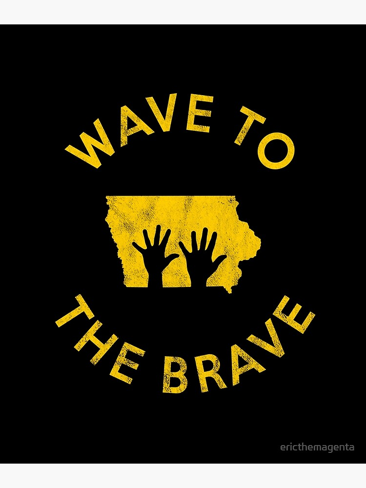 Iowa Wave to the Brave Football Childrens Hospital Fan by ericthemagenta