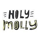 Holly Molly by favete
