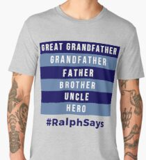 Great Grandfather, Grandfather, Father, Brother, Uncle, Hero - Dads Men's Premium T-Shirt