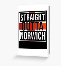 Straight Outta Norwich Retro Style - Gift For An Englishmen , Englishwomen, From Norwich in England , Design Has The English Flag Embedded Greeting Card