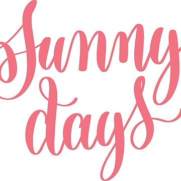 Sunny Days by greenoriginals