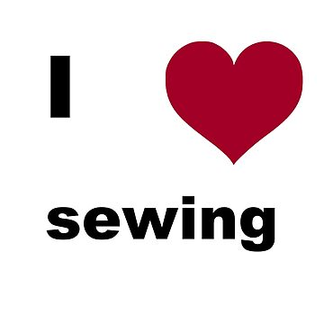 I love sewing by RichNoble