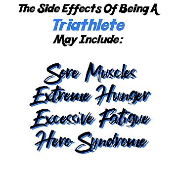 Hero Triathlete Side Effects  by triharder12