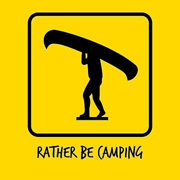 Rather be Camping - Canoe / Portage Algonquin by ktthegreat