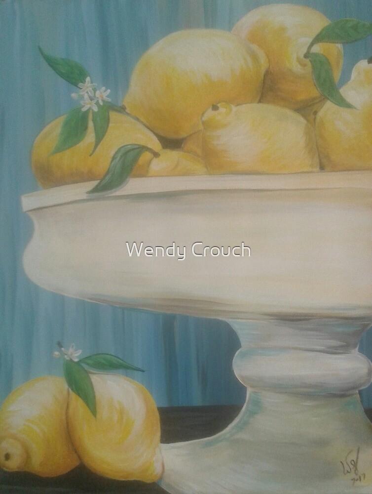 Wenn das Leben dir Zitronen gibt von Wendy Crouch
