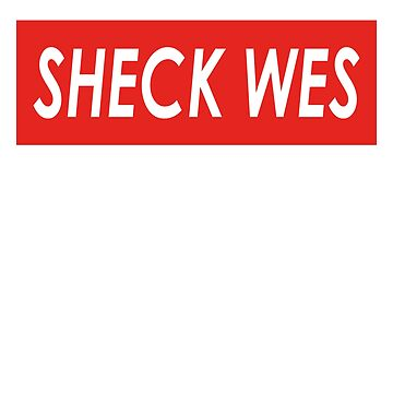Sheck Wes by RENVISSVNCETRVP