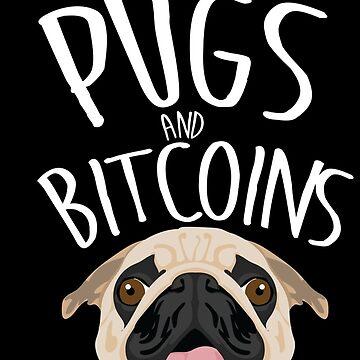 I like pugs and bitcoins by gastaocared