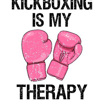 Kickboxing is my Therapy Shirt womens Funny Boxing class t-shirt by worksaheart