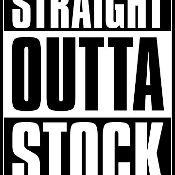 Straight outta stock by gastaocared