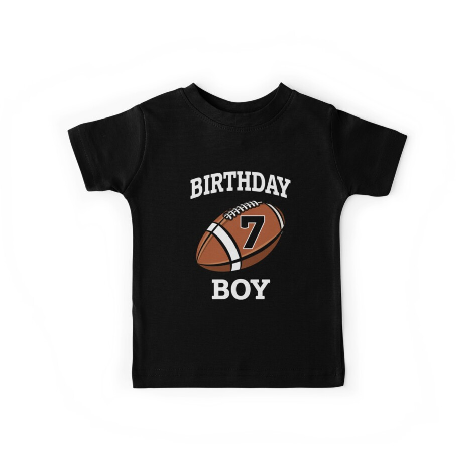 Football Birthday Boy Shirt 7th Party T Kids By Worksaheart