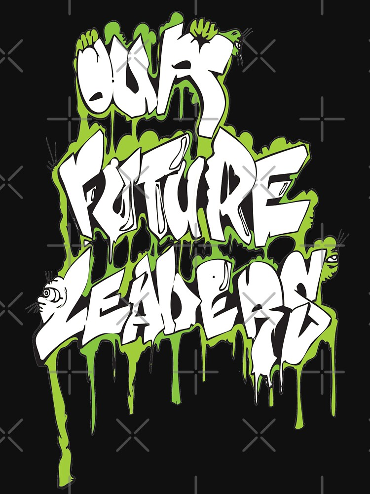 Our Future Leaders Graffiti Green by ourfutureleadrs