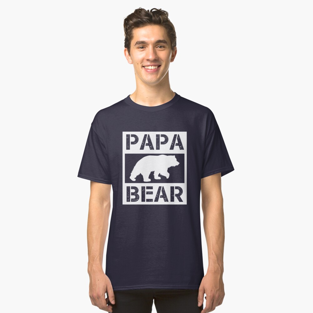 Papa Bear Cute Dad Shirt for Fathers Day or Dad Birthday Classic T-Shirt Front