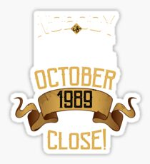 1989 October Birthday Gift - 29 Year Old Present Sticker