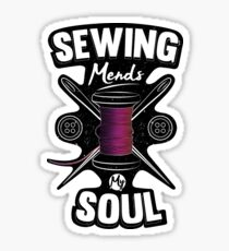 Sewing Mends My Soul Tailor Print Sticker