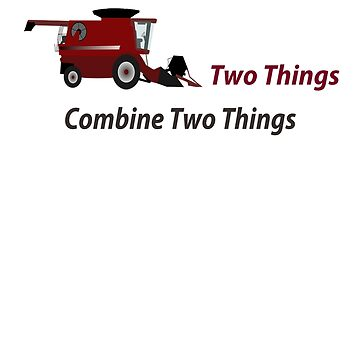 Combine Two Things by KevinGaCo