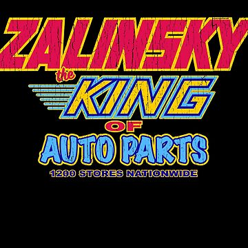 ZALINSKY King Of Auto Parts by trev4000