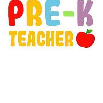 Pre-k Teacher  Definition Funny Gift Back To School T-shirt by Eman85
