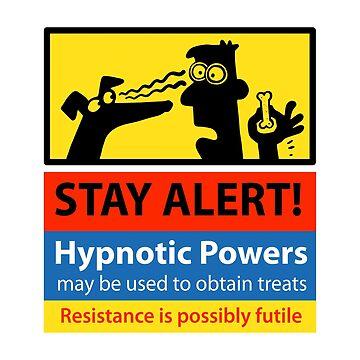 Stay Alert! hazard sign by RichSkipworth