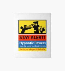 Stay Alert! hazard sign Art Board
