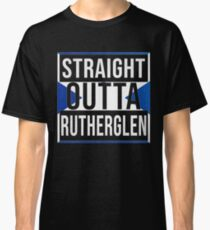 Straight Outta Rutherglen Retro Style - Gift For An Rutherglen From Scotland , Design Has The Scottish Flag Embedded Classic T-Shirt