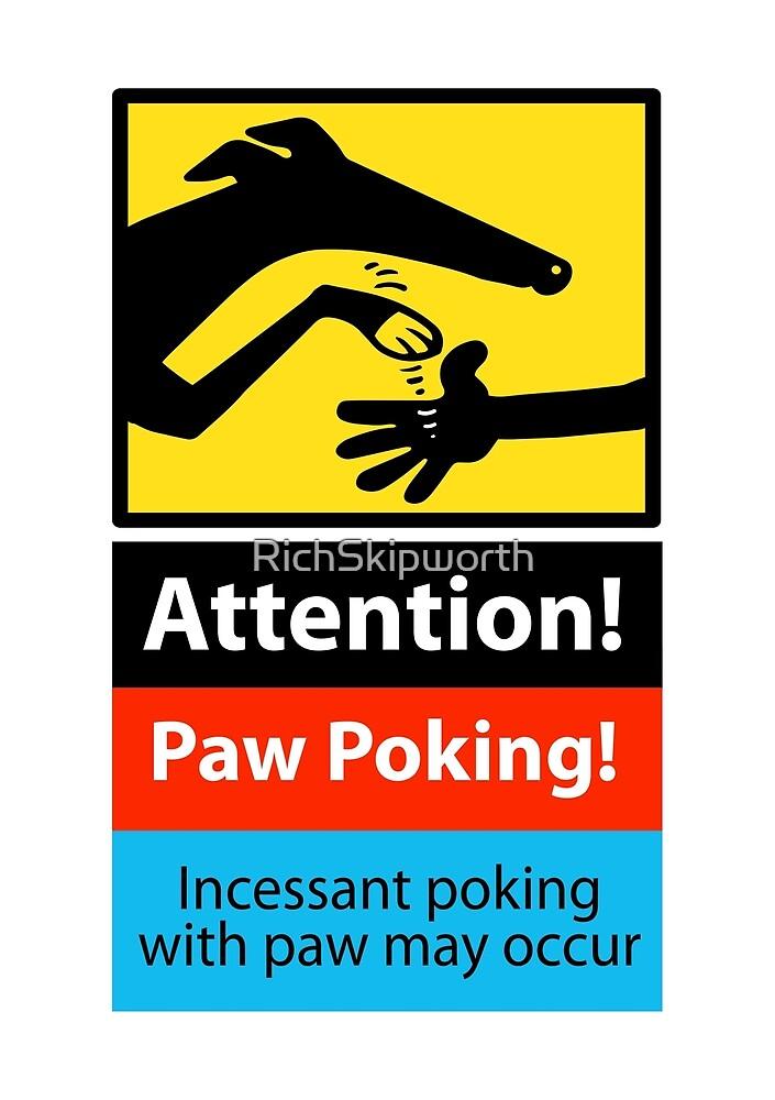 Paw Poking hazard sign by RichSkipworth