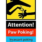 «Paw Poking signo de peligro» de RichSkipworth