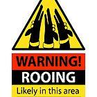 «Signo de peligro Rooing» de RichSkipworth