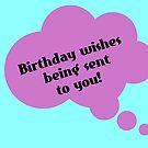 Birthday. Wishes greetings card by Nick J  Shingleton