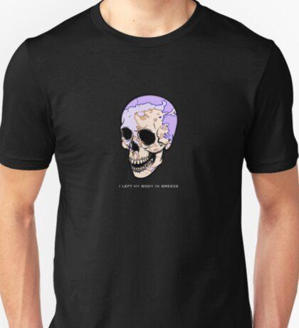 I Left My Body In Greece T-Shirt