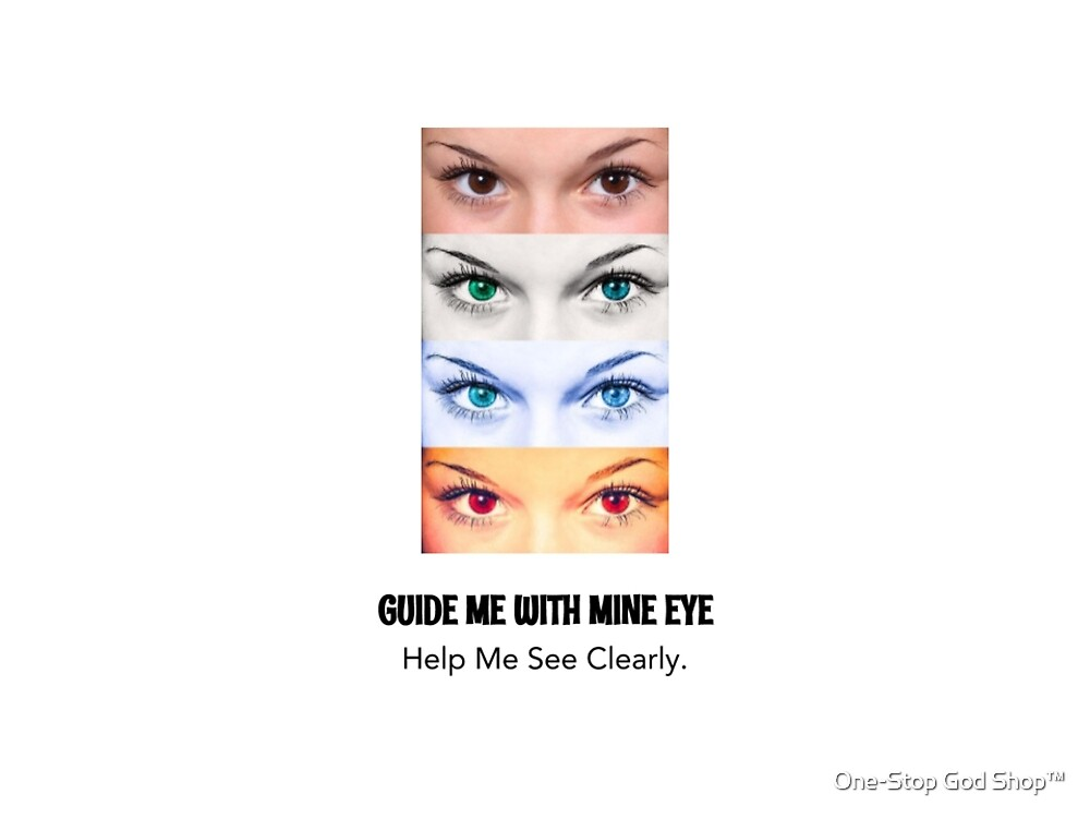 Guide Me With Mine Eye by ONE STOP | GOD SHOP