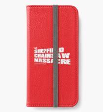 Sheffield Chainsaw Massacre iPhone Wallet/Case/Skin