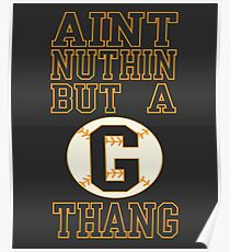 Aint Nuthin But A G Thang Poster