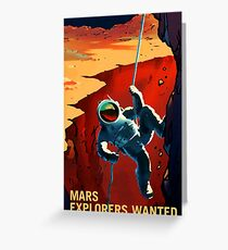 Mars - Explorers Wanted Greeting Card
