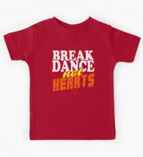 Break Dance Not Hearts Retro Vintage  Kids Clothes