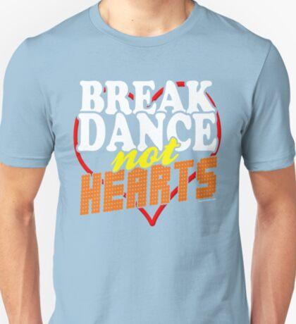 Break Dance Not Hearts Retro Vintage  T-Shirt