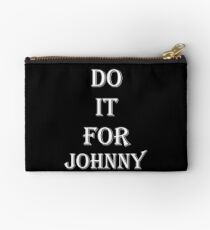 Do It For Johnny Studio Pouch
