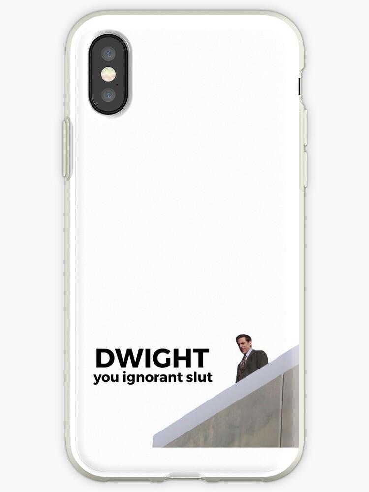 promo code 42b15 c10f7 'Dwight, You Ignorant Slut - The Office (U.S.)' iPhone Case by jeannieripley