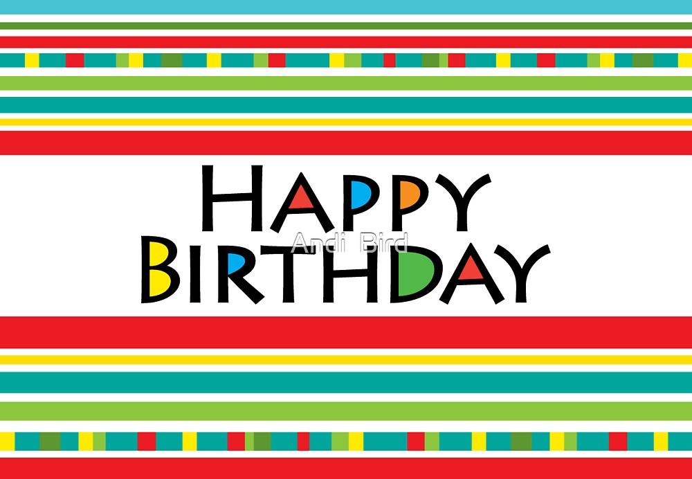 Happy Stripe Birthday  card  by Andi Bird