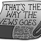 That's The Way the News Goes by Aimee Cozza
